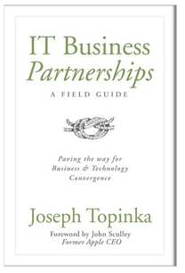 IT Business Partnerships by Joseph Topinka