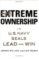 Extreme Ownership How US Navy Seals Lead and Win