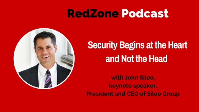 Security Begins at the Heart and Not the Head – with John Sileo