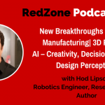 New Breakthroughs in Digital Manufacturing| 3D Printing| AI  Creativity, Decision Making & Design Perception- with Hod Lipson, award-winning researcher, professor, and author
