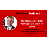 The Most Innovative CIO in Washington D.C. Shares His Secrets – with David Bray, CIO of FCC