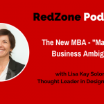 """The New MBA – """"Masters of Business Ambiguity"""" – with Lisa Kay Solomon"""