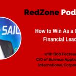 How to Win as a CIO and Financial Leader – with Bob Fecteau, CIO of SAIC